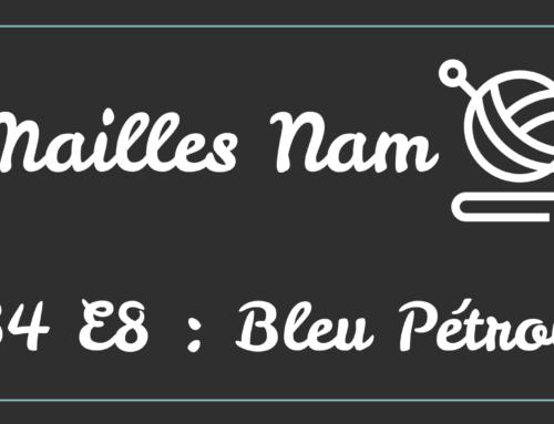 Podcast Tricot – S4 E8 : Bleu Pétrole